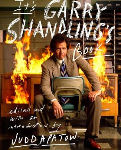 It's Garry Shandling's Book - Judd Apatow