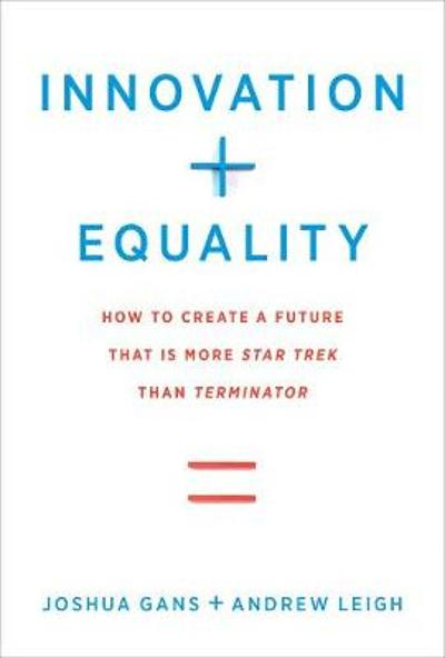 Innovation + Equality - Joshua Gans