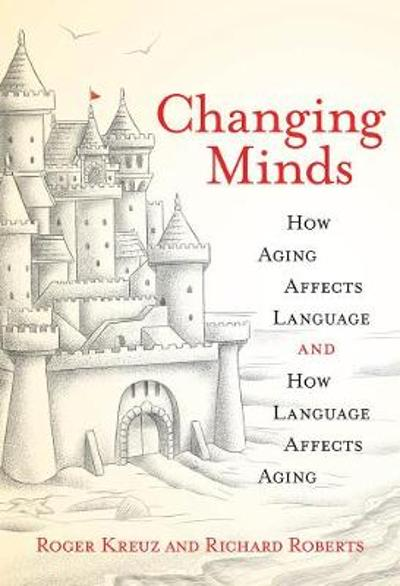 Changing Minds - Roger Kreuz