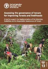 Assessing the governance of tenure for improving forests and livelihoods - Food and Agriculture Organization