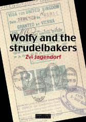 Wolfy and the Strudelbakers - Zvi Jagendorf