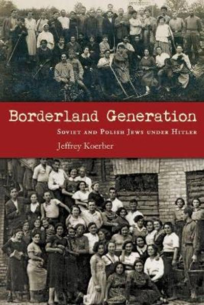 Borderland Generation - Jeffrey Koerber
