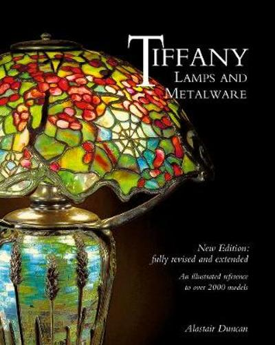 Tiffany Lamps and Metalware - Alastair Duncan