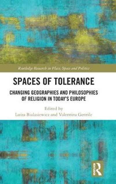 Spaces of Tolerance - Luiza Bialasiewicz