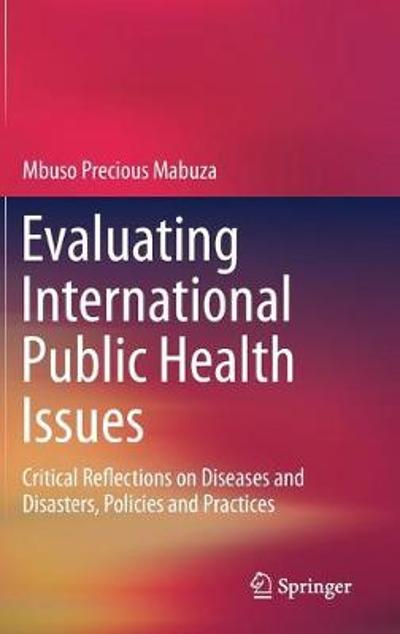 Evaluating International Public Health Issues - Mbuso Precious Mabuza