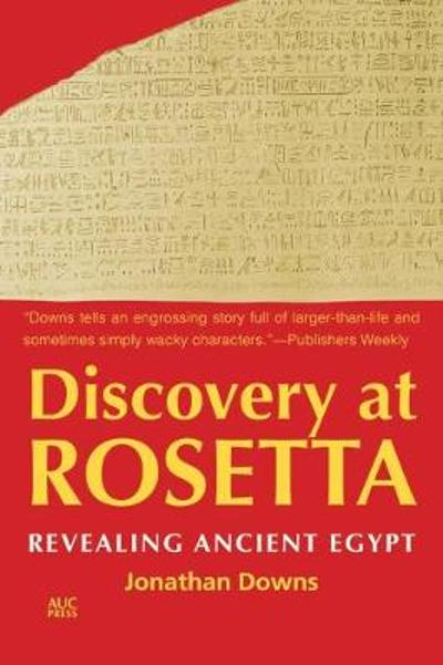 Discovery at Rosetta - Jonathan Downs