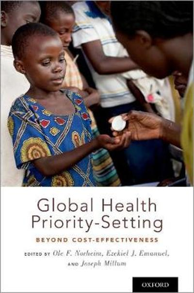 Global Health Priority-Setting - Ole F. Norheim