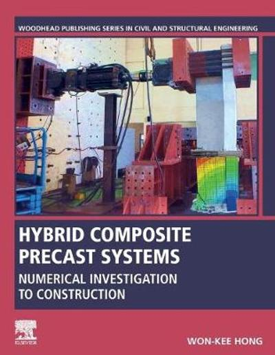 Hybrid Composite Precast Systems - Won-Kee Hong