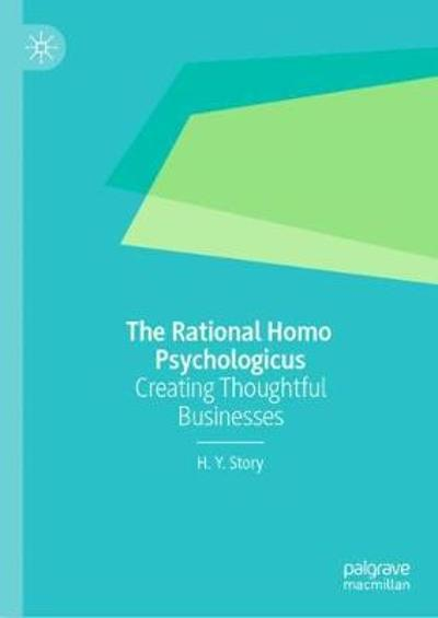 The Rational Homo Psychologicus - H. Y. Story