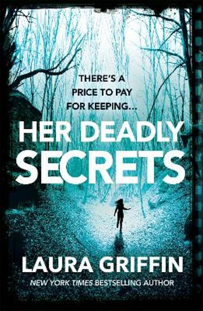 Her Deadly Secrets - Laura Griffin