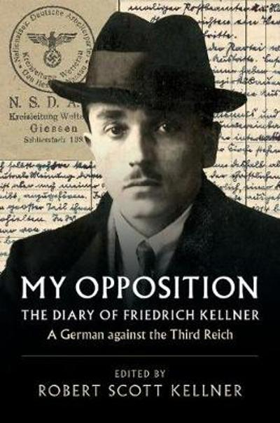My Opposition - Friedrich Kellner