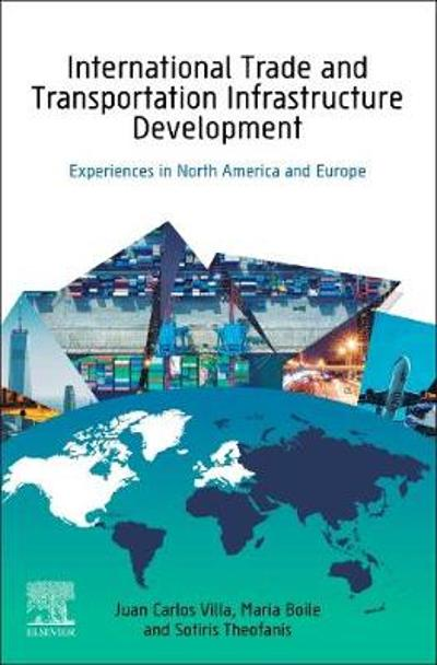 International Trade and Transportation Infrastructure Development - Juan Carlos Villa