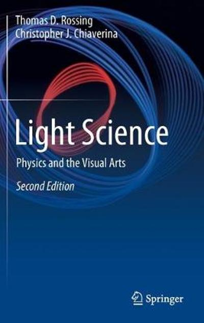 Light Science - Thomas D. Rossing