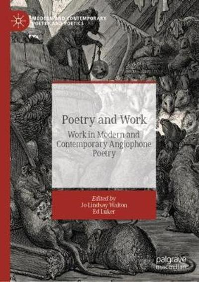 Poetry and Work - Jo Lindsay Walton