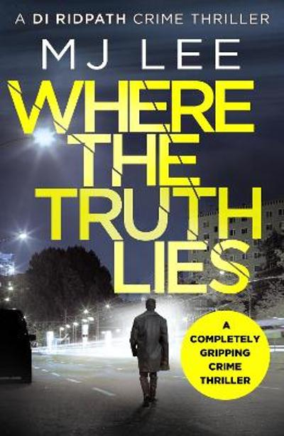 Where The Truth Lies - M J Lee