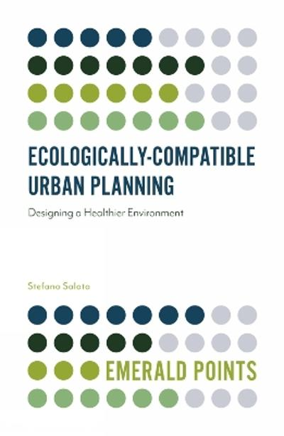 Ecologically-Compatible Urban Planning - Stefano Salata