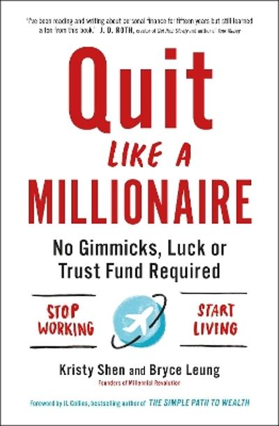 Quit Like a Millionaire - Bryce Leung