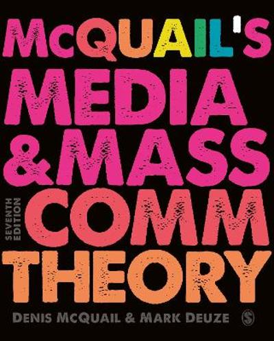 McQuail's Media and Mass Communication Theory - Denis McQuail