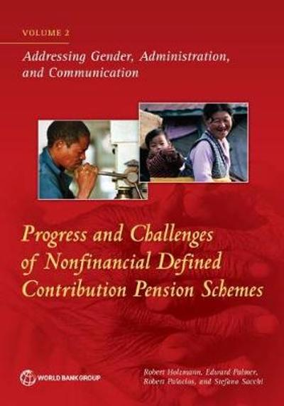 Progress and challenges of nonfinancial defined contribution pension schemes - World Bank