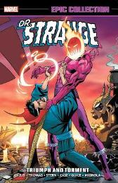 Doctor Strange Epic Collection: Triumph And Torment - Peter B Gillis Roy Thomas Dann Thomas
