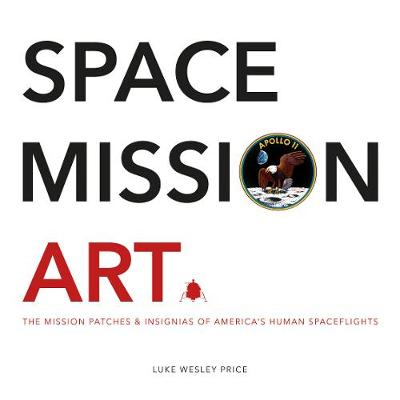 Space Mission Art - Luke Wesley Price