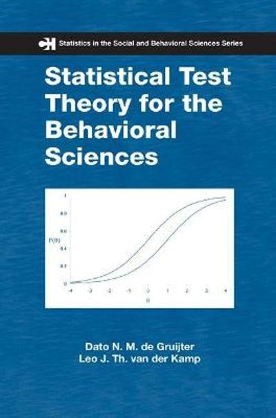 Statistical Test Theory for the Behavioral Sciences - Dato N. M. de Gruijter