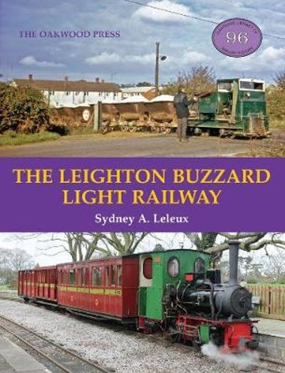 The Leighton Buzzard Light Railway - S.A. Leleux