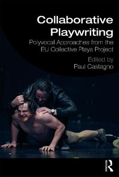 Collaborative Playwriting - Paul C Castagno