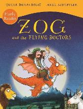 Zog and the Flying Doctors Early Reader - Julia Donaldson  Axel Scheffler