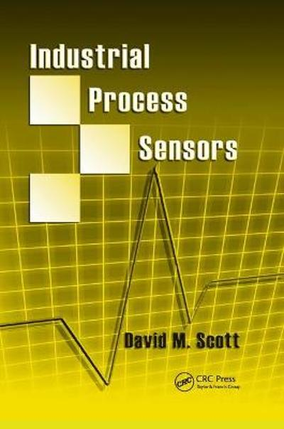 Industrial Process Sensors - David M. Scott