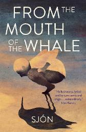 From the Mouth of the Whale - Sjon Victoria Cribb