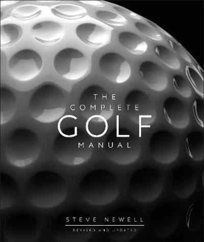 The Complete Golf Manual - Steve Newell
