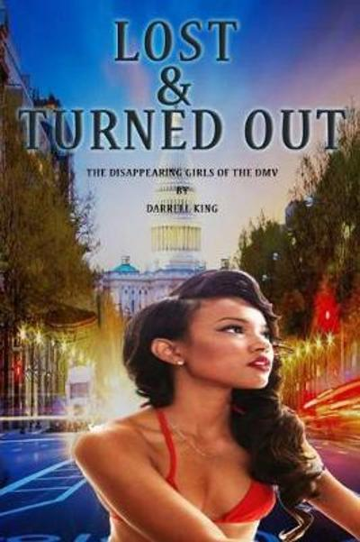 Lost and Turned Out - King Darrell