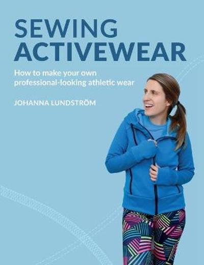 Sewing Activewear - Johanna Lundstroem