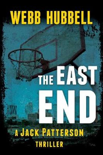 The East End - Webb Hubbell