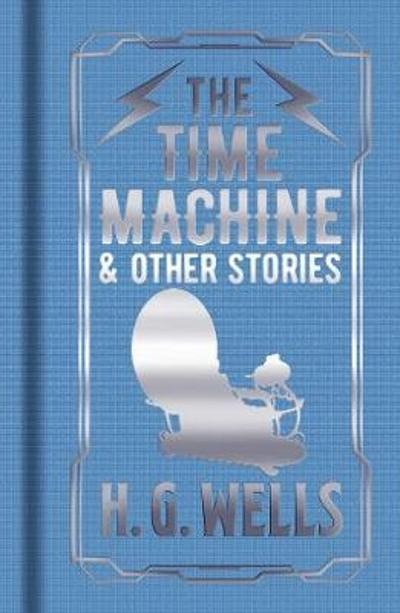 The Time Machine & Other Stories - Herbert George Wells