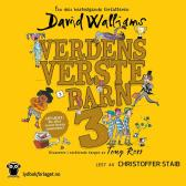 Verdens verste barn 3 - David Walliams Christoffer Staib Sverre Knudsen