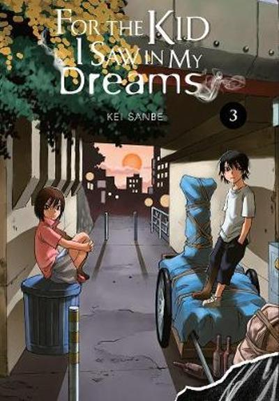 For the Kid I Saw In My Dreams, Vol. 3 - Kei Sanbe