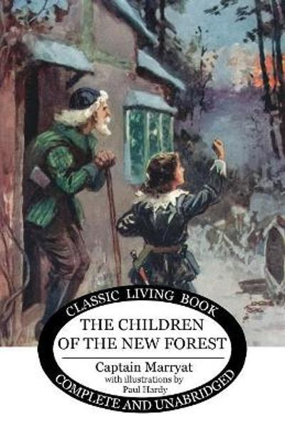 The Children of the New Forest - Captain Marryat