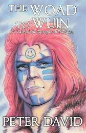 The Woad to Wuin - Peter David