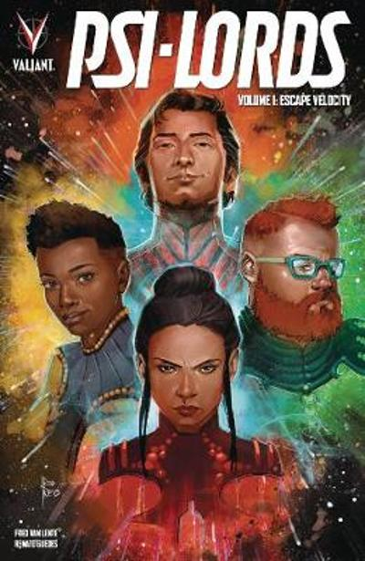 Psi-Lords Volume 1: Escape Velocity - Fred Van Lente