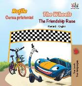 The Wheels The Friendship Race (Romanian English Bilingual Book) - Inna Nusinsky Kidkiddos Books