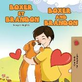 Boxer et Brandon Boxer and Brandon - Inna Nusinsky Kidkiddos Books