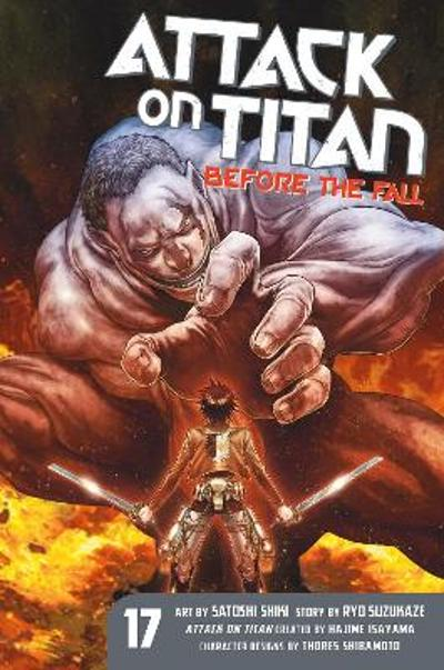 Attack On Titan: Before The Fall 17 - Satoshi Shiki