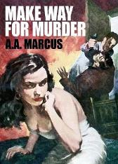 Make Way for Murder - A a Marcus