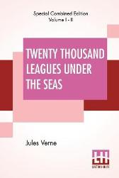 Twenty Thousand Leagues Under The Seas (Complete) - Jules Verne F P Walter