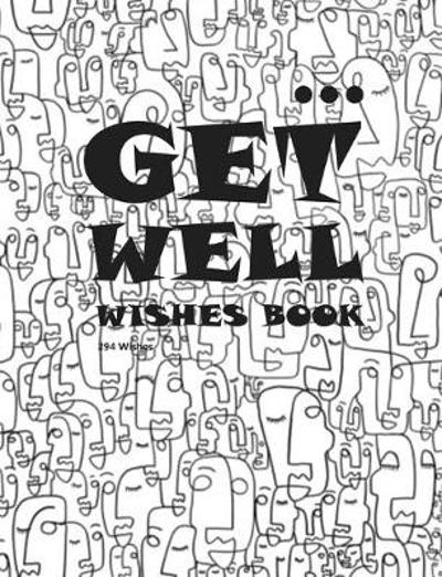 Get Well Wishes Book - Inc