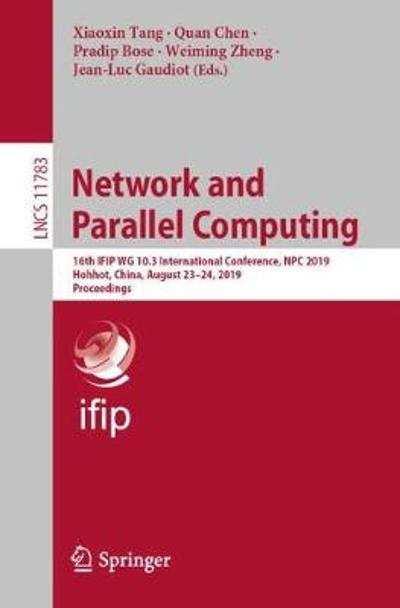 Network and Parallel Computing - Xiaoxin Tang