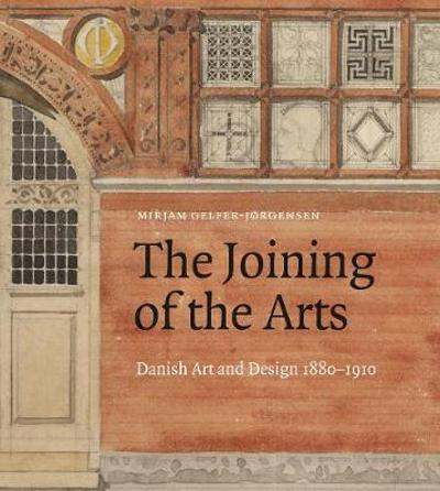 The Joining of the Arts - Mirjam Gelfer-Jorgense