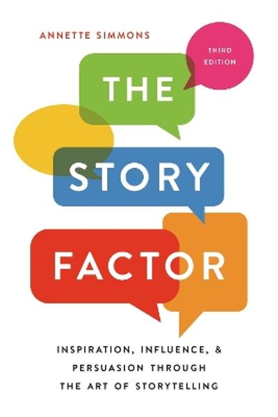 The Story Factor - Annette Simmons